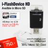 ขาย i-flash drive/i-flash device แบบใส่ micro sd card เพียง 750 บาท